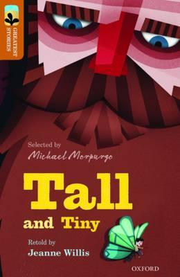 Oxford Reading Tree TreeTops Greatest Stories: Oxford Level 8: Tall and Tiny