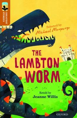 Oxford Reading Tree TreeTops Greatest Stories: Oxford Level 8: The Lambton Worm