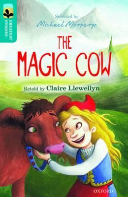 Oxford Reading Tree TreeTops Greatest Stories: Oxford Level 9: The Magic Cow