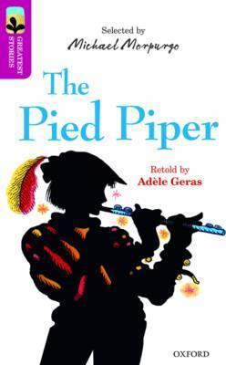 Oxford Reading Tree TreeTops Greatest Stories: Oxford Level 10: The Pied Piper