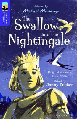 Oxford Reading Tree TreeTops Greatest Stories: Oxford Level 11: The Swallow and the Nightingale