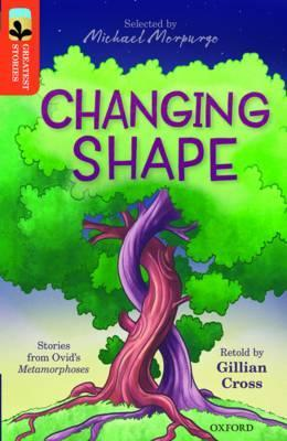 Oxford Reading Tree TreeTops Greatest Stories: Oxford Level 13: Changing Shape