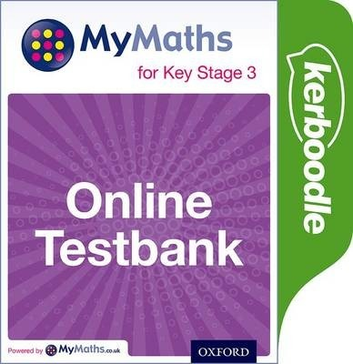 Mymaths: for Key Stage 3: Online Testbank