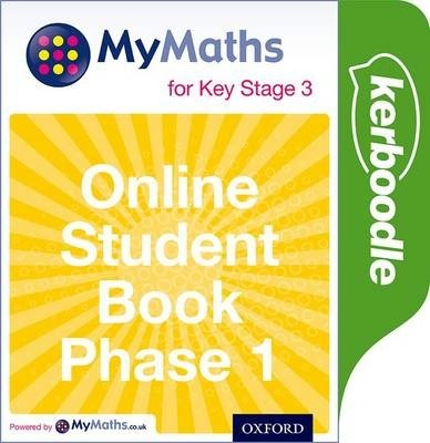 Mymaths: for Key Stage 3: Online Student Book Phase 1