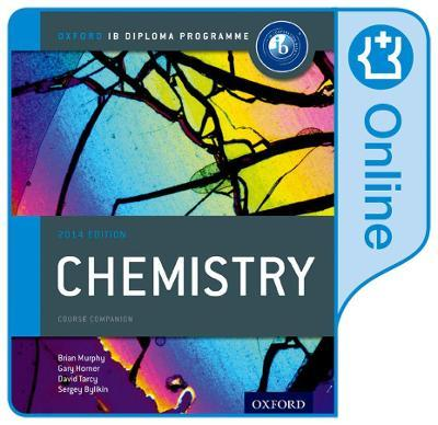IB Chemistry Online Course Book: Oxford IB Diploma Programme : Brian