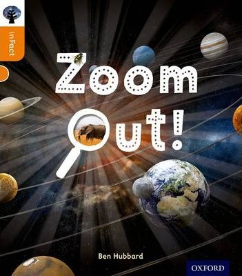 Oxford Reading Tree inFact: Level 6: Zoom Out! : Ben Hubbard ...