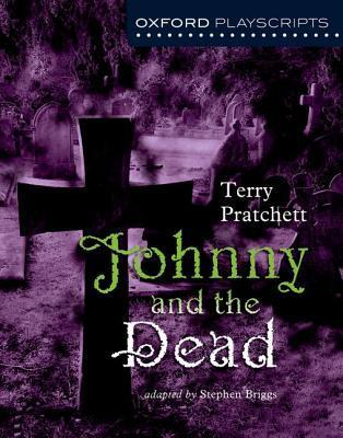 Oxford Playscripts Johnny & the Dead