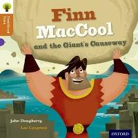 Oxford Reading Tree Traditional Tales:Finn MacCool and the Giant's Causeway
