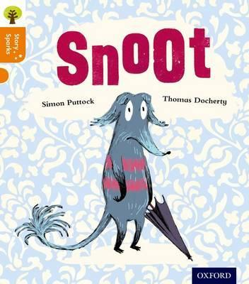 Oxford Reading Tree Story Sparks: Oxford Level 6: Snoot