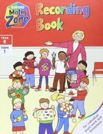 Oxford Maths Zone: Year R Term 1: Recording Book