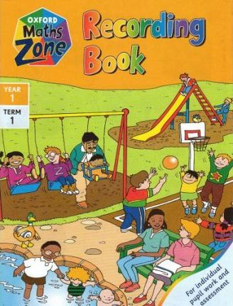 Oxford Maths Zone: Recording Book Year 1, Term 1