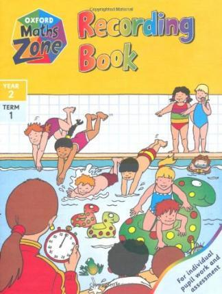 Oxford Maths Zone: Recording Book Year 2, term 1