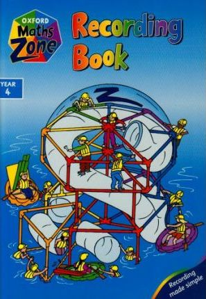 Oxford Maths Zone: Recording Book Year 4