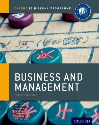 Ib Business and Management Course Book: Oxford Ib Diploma Programme