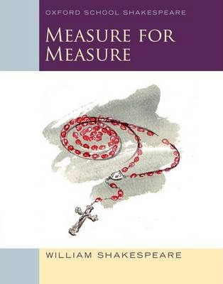 measure for measure by william shakespeare 2 essay Explanatory notes for act 2, scene 2 from measure for measure introduction to the duke from measure for measure shakespeare quotations about william shakespeare.