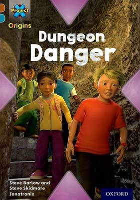 Project X Origins: Brown Book Band, Oxford Level 9: Knights and Castles: Dungeon Danger