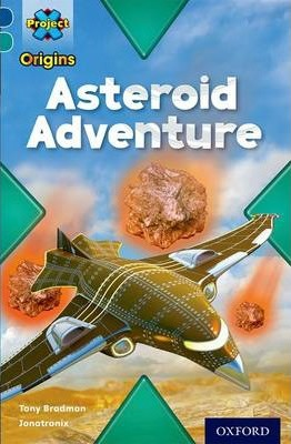 Project X Origins: Dark Blue Book Band, Oxford Level 16: Space: Asteroid Adventure