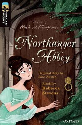 Oxford Reading Tree TreeTops Greatest Stories: Oxford Level 20: Northanger Abbey