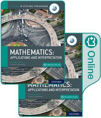 Oxford IB Diploma Programme: IB Mathematics: applications and interpretation, Higher Level, Print and Enhanced Online Course Book Pack
