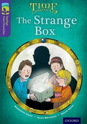 Oxford Reading Tree TreeTops Time Chronicles: Level 11: The Strange Box