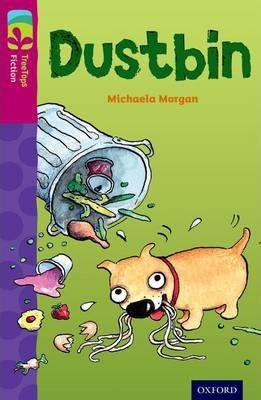Oxford Reading Tree TreeTops Fiction: Level 10 More Pack B: Dustbin
