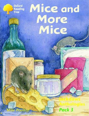Oxford Reading Tree: Levels 8-11: Jackdaws: Pack 3: Mice and More Mice
