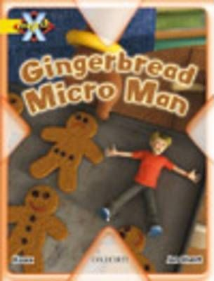Project X: Food: the Gingerbread Micro-man
