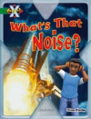 Project X: Noise: What's That Noise?