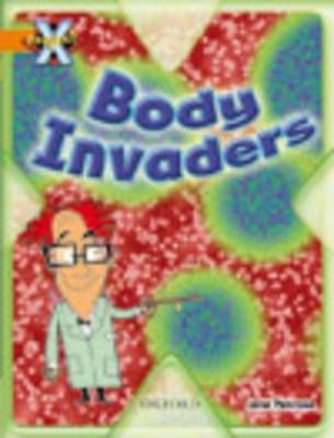 Project X: Invasion: Body Invaders