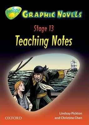 Oxford Reading Tree: Level 13: Treetops Graphic Novels: Teaching Notes