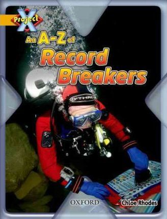 Project X: Gold: Head to Head: An A-Z of Record Breakers