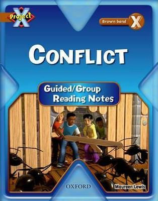 Project X: Brown: Conflict Guided Reading Notes