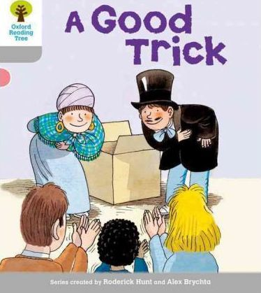 Oxford Reading Tree: Level 1: First Words: Good Trick