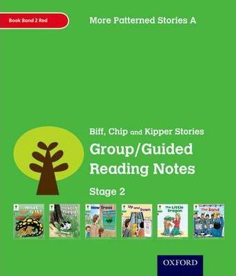 Oxford Reading Tree Level 2 More Patterned Stories A Group/Guided Reading Notes  Stage 2