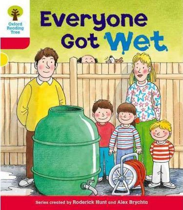 Oxford Reading Tree: Level 4: More Stories B: Everyone Got Wet