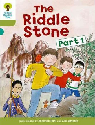 Oxford Reading Tree: Level 7: More Stories B: The Riddle Stone Part One