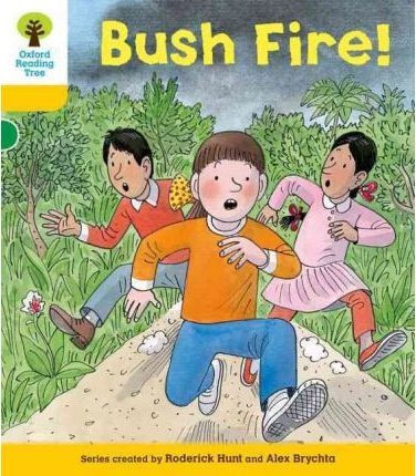 Oxford Reading Tree: Level 5: Decode and Develop Bushfire!