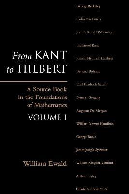 From Kant to Hilbert Volume 1
