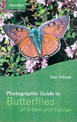 Photographic Guide to the Butterflies of Britain and Europe
