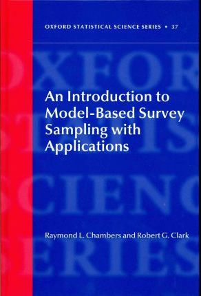 An Introduction to Model-Based Survey Sampling with Applications