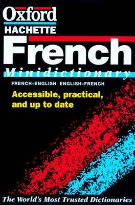 The Oxford French Minidictionary : French/English, English/French