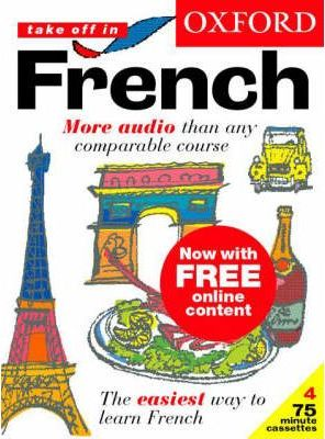 Oxford Take Off in French: Complete Language Learning Pack
