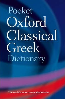 The Pocket Oxford Classical Greek Dictionary