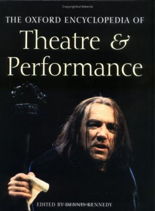 The Oxford Encyclopedia of Theatre & Performance