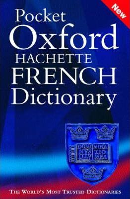 Pocket Oxford Hachette French Dictionary