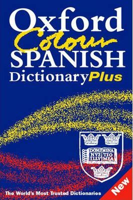 Oxford Colour Spanish Dictionary Plus : Carvajal Carol