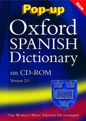 Pop-up Oxford Spanish Dictionary: Windows Individual User Version 2.0