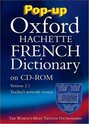 Pop-up Oxford-Hachette French Dictionary: Windows Schools' Network Version 2.1