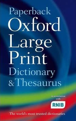 Paperback Oxford Large Print Dictionary and Thesaurus