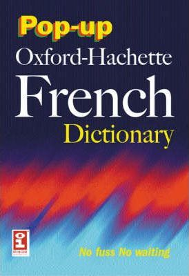 The Pop-up Concise Oxford-Hachette French Dictionary